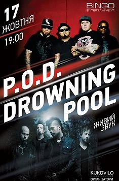 P.O.D./Drowning Pool
